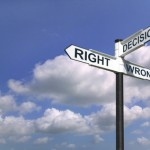 Decisions Right and Wrong sign in the sky